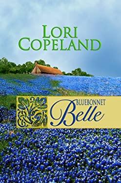 Bluebonnet Belle 9781602850651
