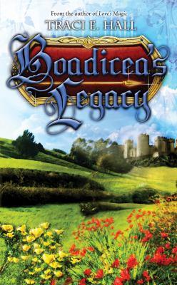 Boadicea's Legacy 9781605420783