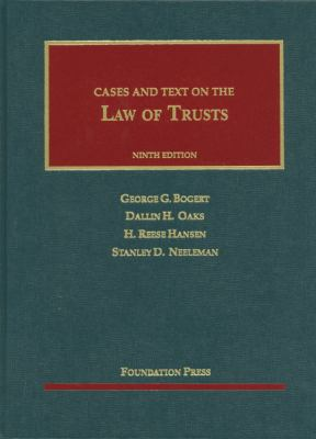 Bogert, Oaks, Hansen and Neeleman's the Law of Trusts, 9th