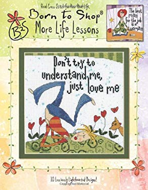 Born to Shop: More Life Lessons (Leisure Arts #4509) 9781601407474