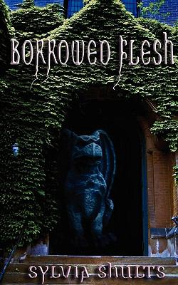 Borrowed Flesh 9781600761492
