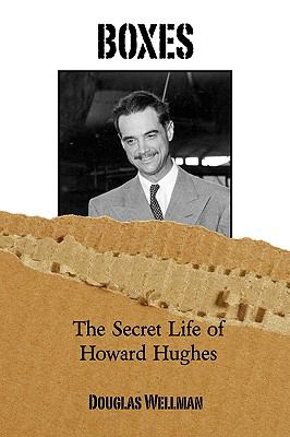 Boxes the Secret Life of Howard Hughes 9781608080175
