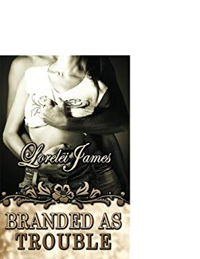 Branded as Trouble 9781605042992
