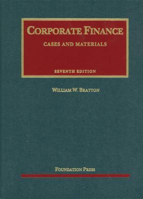 Bratton's Corporate Finance, 7th 9781609300593