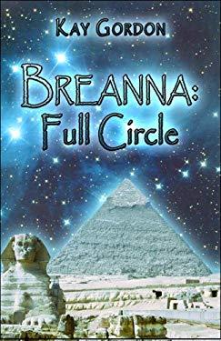 Breanna: Full Circle 9781607030515