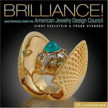 Brilliance!: Masterpieces from the American Jewelry Design Council 9781600591570