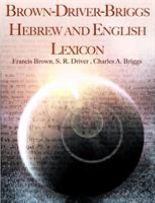 Brown-Driver-Briggs Hebrew and English Lexicon 9781607963080