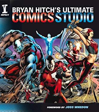Bryan Hitch's Ultimate Comics Studio 9781600613272