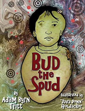 Bud the Spud 9781604190625