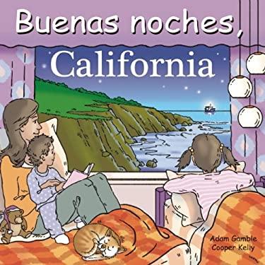 Buenas Noches, California 9781602190702
