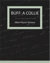 Buff: A Collie - A Story