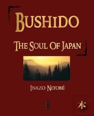 Bushido: The Soul of Japan