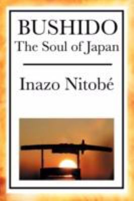 Bushido: The Soul of Japan 9781604593655
