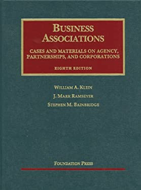 Business Associations: Agency, Partnerships, and Corporations: Cases and Materials 9781609300647
