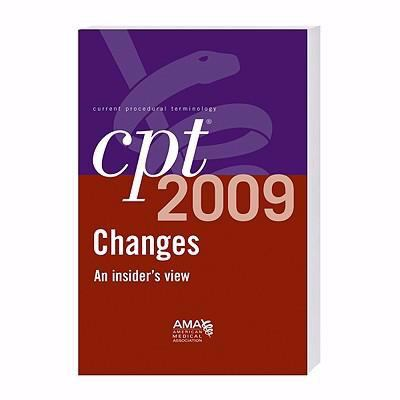 CPT Changes: An Insider's View 9781603590594