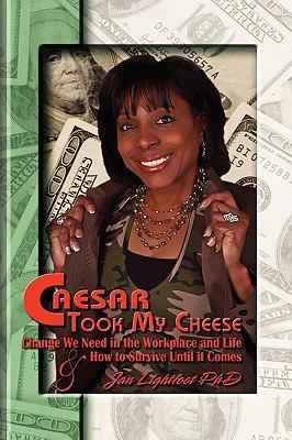 Caesar Took My Cheese 9781608600786