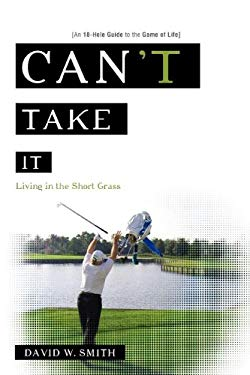 Can't Take It: Living in the Short Grass 9781601940056