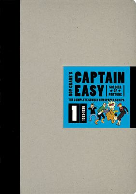 Captain Easy, Soldier of Fortune, Volume 1: The Complete Sunday Newspaper Strips 1933-1935 9781606991619