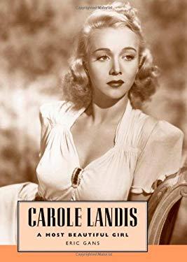 Carole Landis: A Most Beautiful Girl 9781604730135