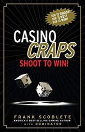 Casino Craps: Shoot to Win! [With DVD] 7370038