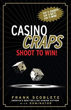 Casino Craps: Shoot to Win! [With DVD] 9781600783326