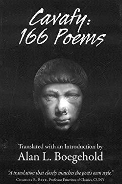 Cavafy: 166 Poems 9781604190052