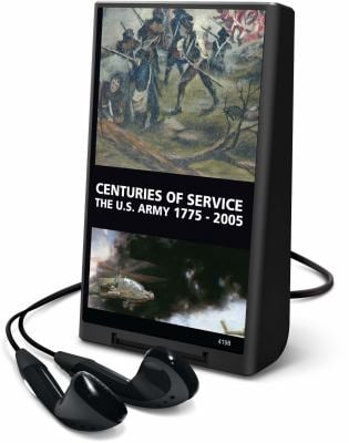 Centuries of Service: The U.S. Army 17752004 9781608476763