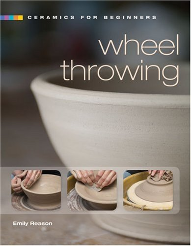Wheel Throwing 9781600592447
