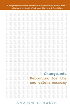 Change.Edu: Rebooting for the New Talent Economy 9781609788995