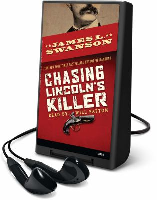 Chasing Lincoln's Killer [With Headphones] 9781607759874