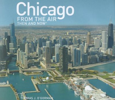 Chicago from the Air 9781607100096