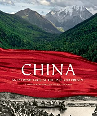 China: An Intimate Look at the Past and Present 9781608871506