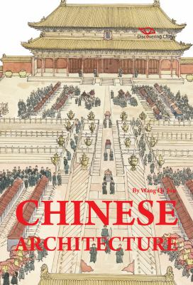 Chinese Architecture: Discovering China 9781602201187