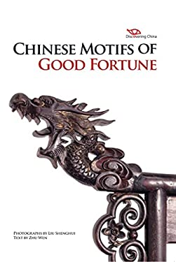 Chinese Motifs of Good Fortune 9781602201194