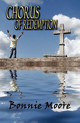 Chorus of Redemption 9781605634463