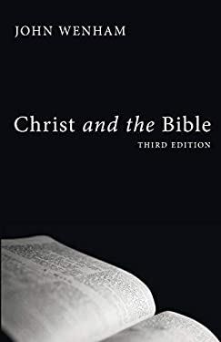 Christ and the Bible 9781606088883