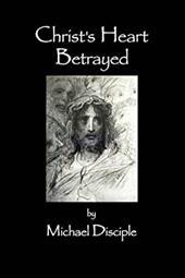 Christ's Heart Betrayed