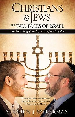 Christians & Jews - The Two Faces of Israel 9781609575397