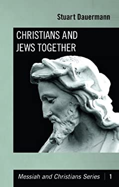 Christians and Jews Together 9781606084038