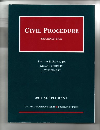 Civil Procedure: 2011 Supplement 9781609300425