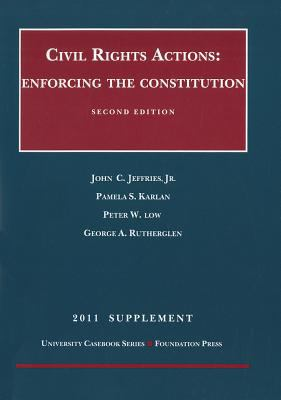 Civil Rights Actions, Supplement: Enforcing the Constitution 9781609300906