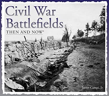 Civil War Battlefields Then and Now