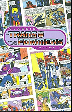 Classic Transformers Volume 1 9781600101472