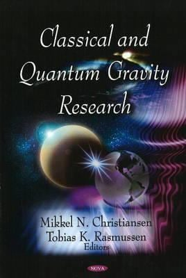 Classical and Quantum Gravity Research 9781604563665