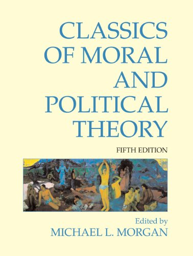 Classics of Moral and Political Theory 9781603844420