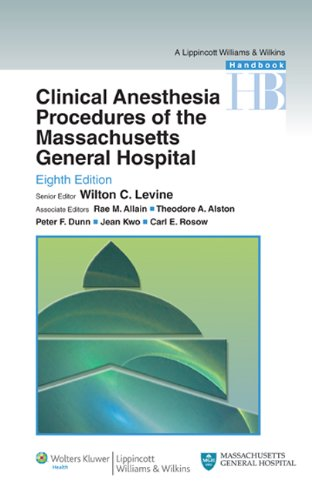Clinical Anesthesia Procedures of the Massachusetts General Hospital 9781605474601