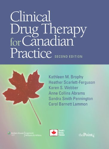 Clinical Drug Therapy for Canadian Practice [With Photo Atlas of Medication Administration 3/E]