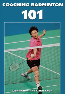 Coaching Badminton 101 9781606790380