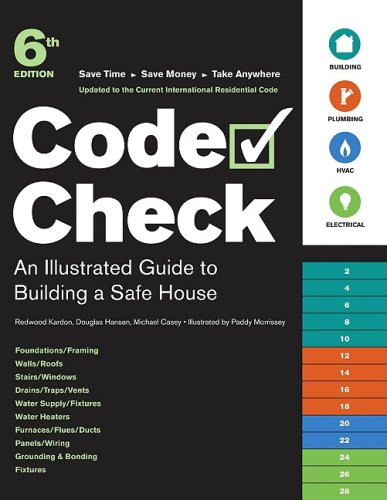 Code Check: An Illustrated Guide to Building a Safe House 9781600850455