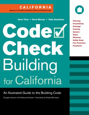 Code Check Building for California: An Illustrated Guide to the Building Code 9781600850837